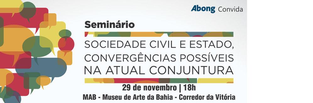 Seminário da Abong em Salvador discute relação entre sociedade civil e estado na conjuntura atual