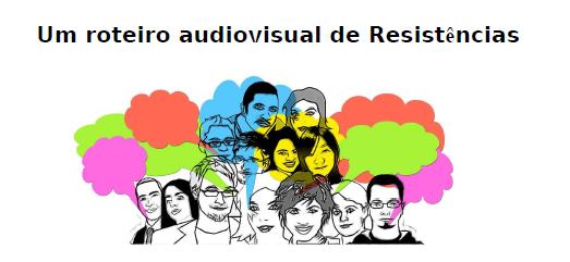 roteiro-audiovisual-resistencias