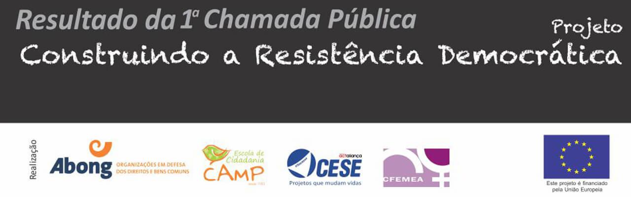 Confira a lista das 15 propostas selecionadas para o Projeto Construindo a Resistência Democrática