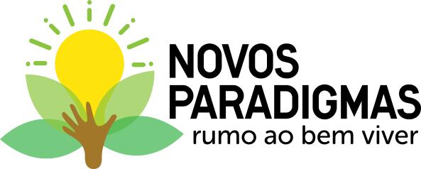 Projeto  Novos Paradigmas - rumo ao bem viver