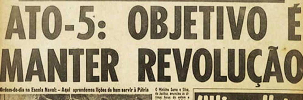 Há 50 anos, AI-5 dava início aos tempos mais sombrios da ditadura