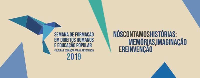 4ª edição da Semana de Formação em Direitos Humanos e Educação Popular começa amanhã, 16