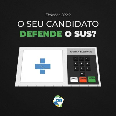 CNS lança Carta da Saúde Pública às(aos) candidatas(os) às Eleições Municipais de 2020